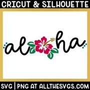 free aloha svg png in fun script with hibiscus in place of o