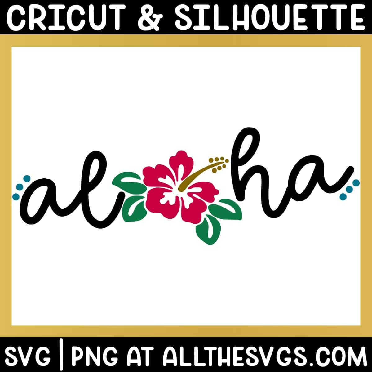 free aloha svg png in fun script with hibiscus in place of o.