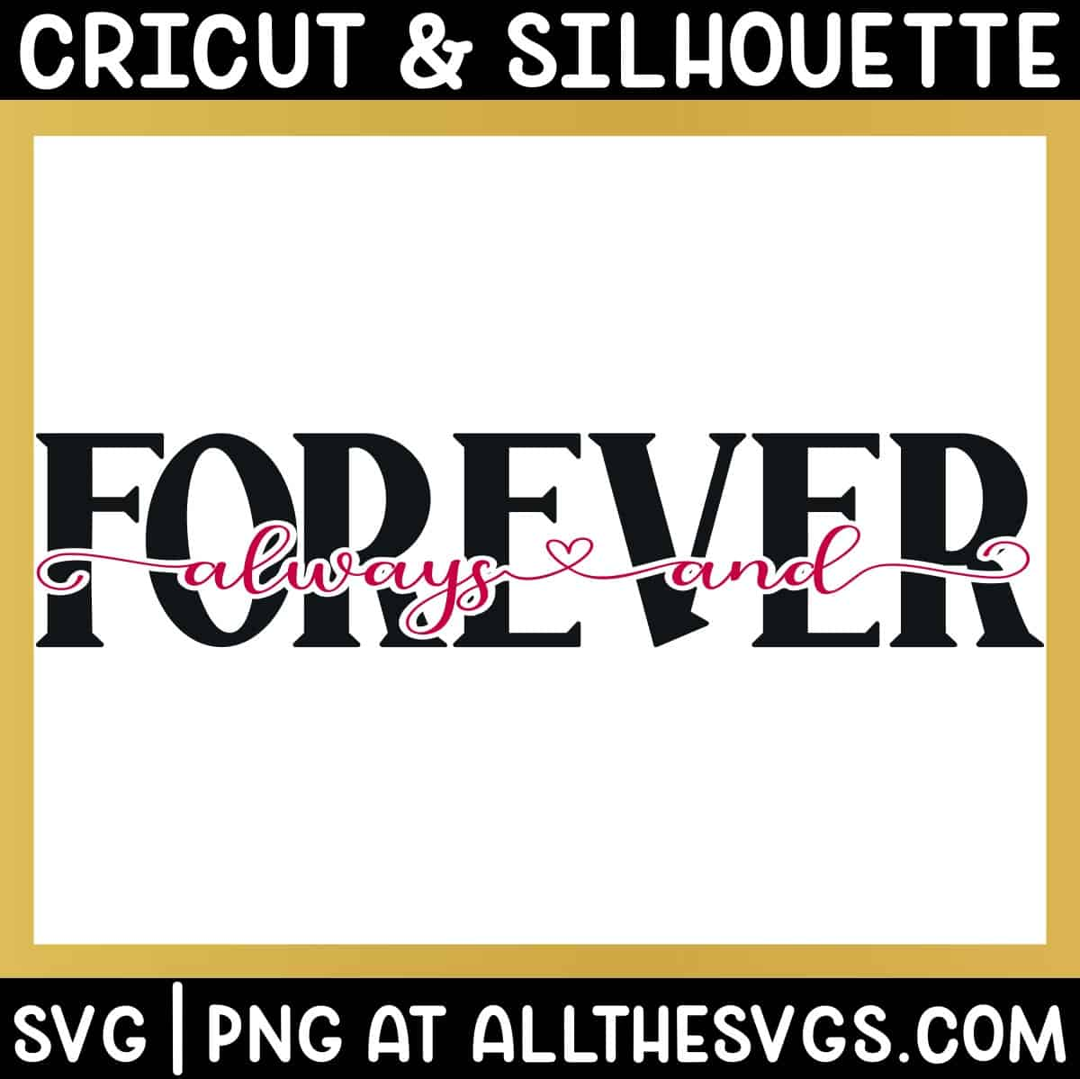 always and in cursive with heart glyphs as knockout of forever in bold caps.