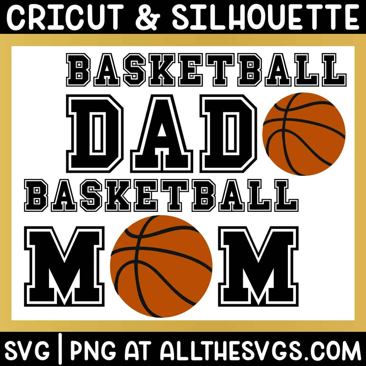 free basketball mom dad svg png for t shirt.