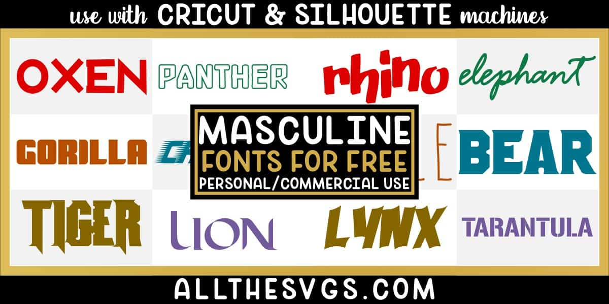 free masculine fonts with variety of typefaces like brush marker handwriting, thick bold letters, stencils & more.