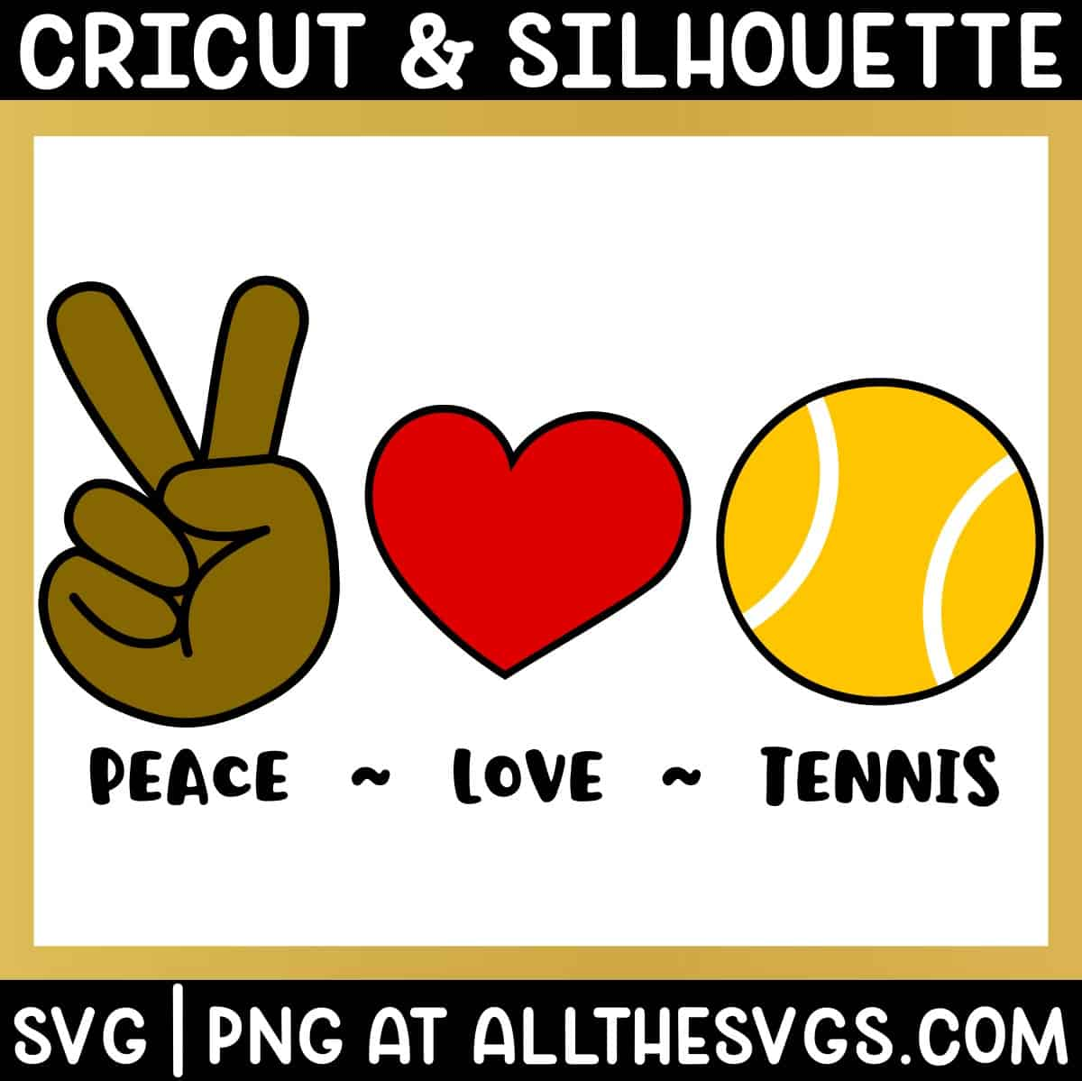 free peace, love, tennis svg png bundle with hand sign, heart, ball.