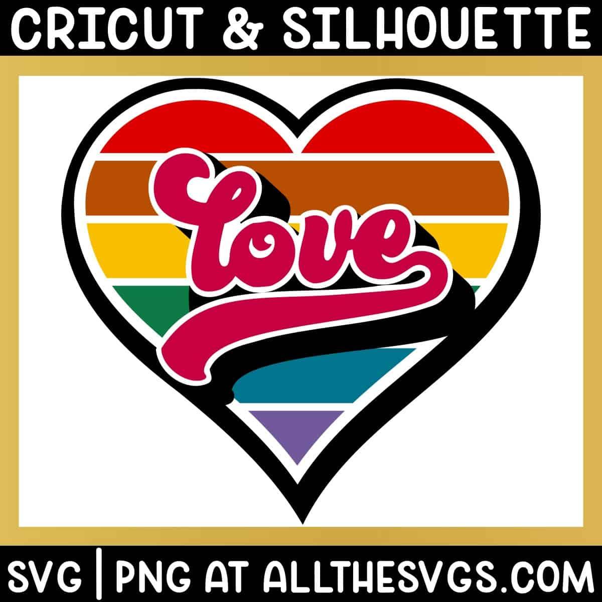 free retro valentine rainbow stripe heart svg png with love in script