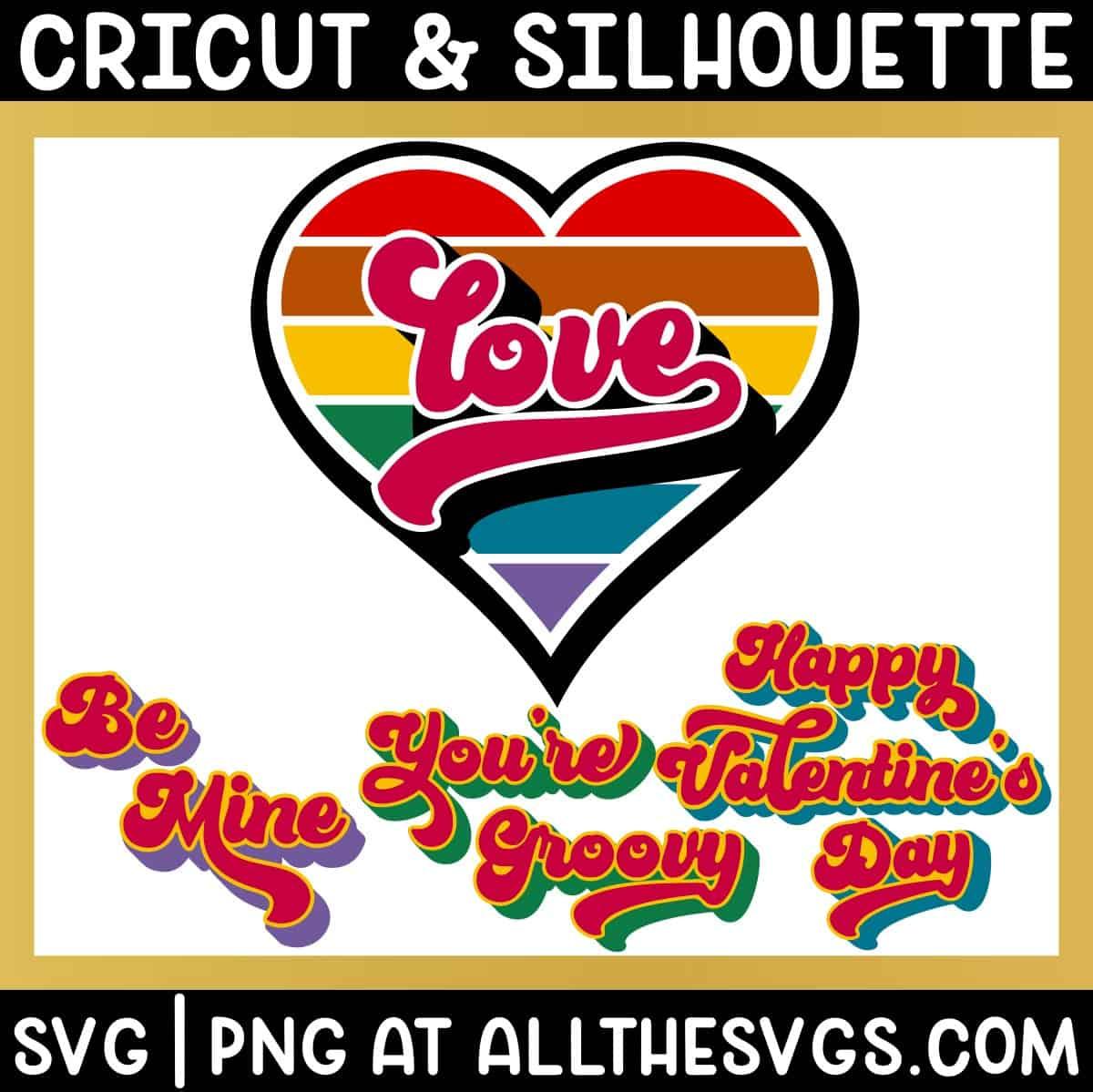 free retro valentine rainbow stripe heart with groovy phrases be mine, happy valentine's day, love