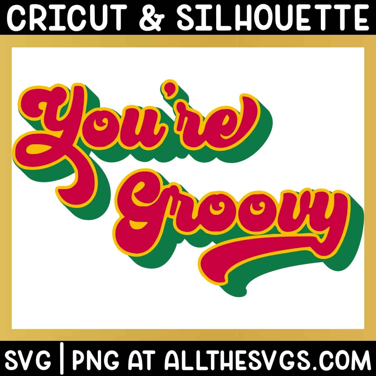 free you're groovy in script retro valentine svg png with shadow extrude