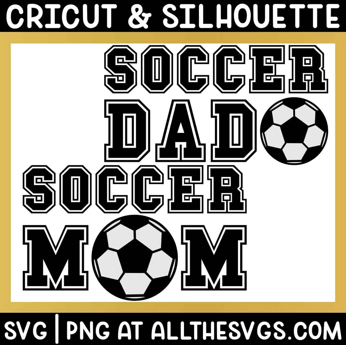 free soccer football mom dad svg png for t shirt.