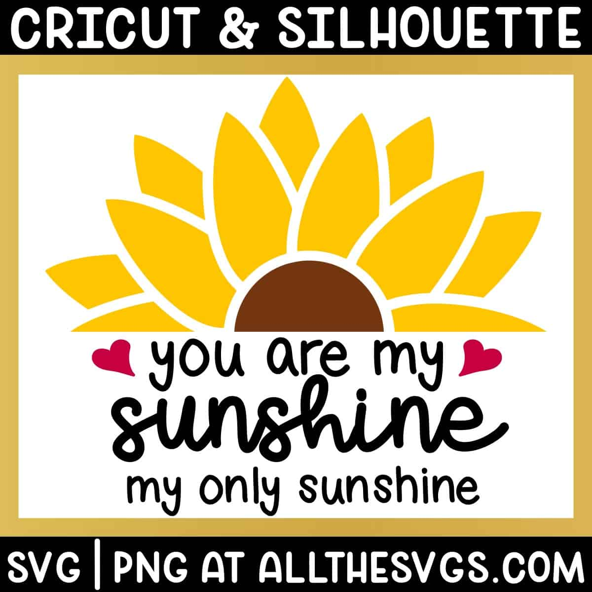 free you are my sunshine quote svg png with half sunflower on top like sun on horizon.