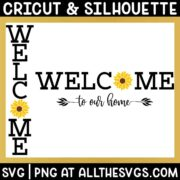 free welcome to our home vertical porch sign and horizontal home decor wall art