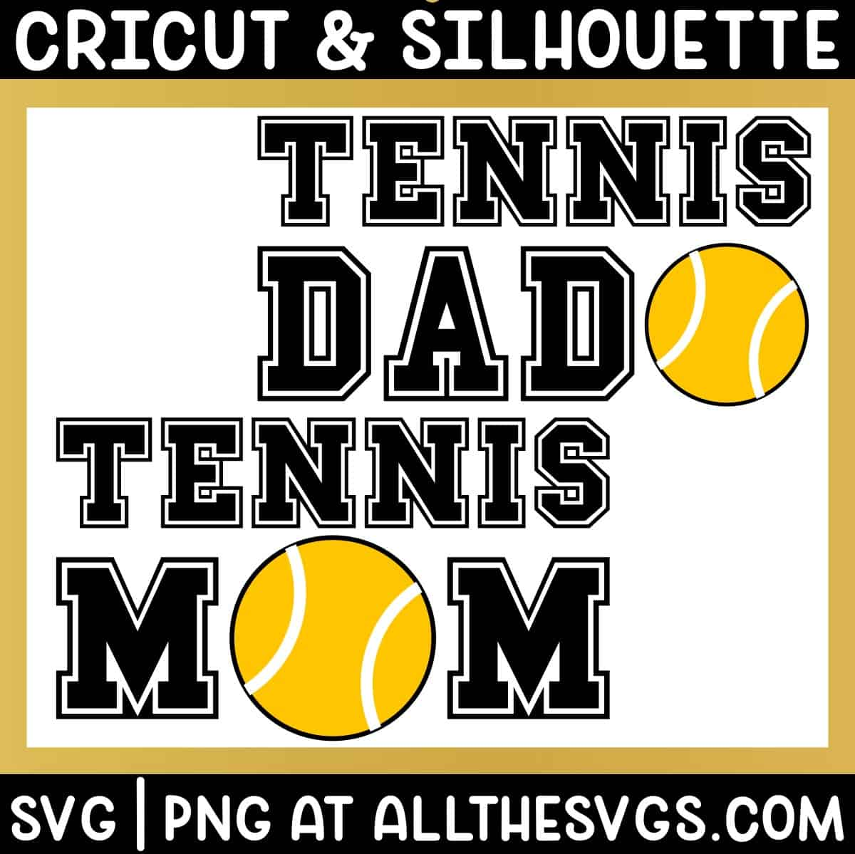 free tennis mom dad svg png for t shirt.