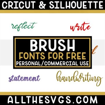 Best Free Brush Fonts for Cricut & Silhouette Crafts, Logos, Graphic Design
