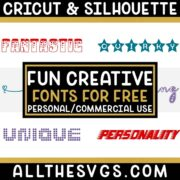 Best Free Cute, Creative Fonts for Cricut & Silhouette Crafts, Logos, Graphic Design