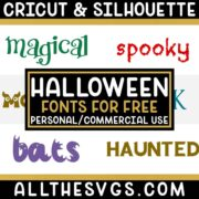 Best Free Halloween Fonts for Cricut & Silhouette Crafts, Logos, Graphic Design