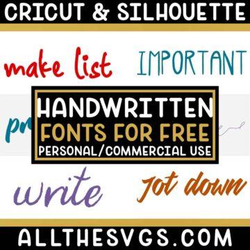 Best Free Handwritten / Handwriting Fonts for Cricut & Silhouette Crafts, Logos, Graphic Design
