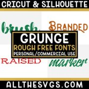 Best Free Distressed, Grunge Fonts for Cricut & Silhouette Crafts, Logos, Graphic Design