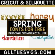 Best Free Spring Fonts for Cricut & Silhouette Crafts, Logos, Graphic Design