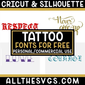 Best Free Tattoo Fonts for Cricut & Silhouette Crafts, Logos, Graphic Design