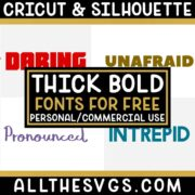 Best Free Thick, Bold Fonts for Cricut & Silhouette Crafts, Logos, Graphic Design