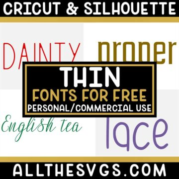 Best Free Thin Fonts for Cricut & Silhouette Crafts, Logos, Graphic Design