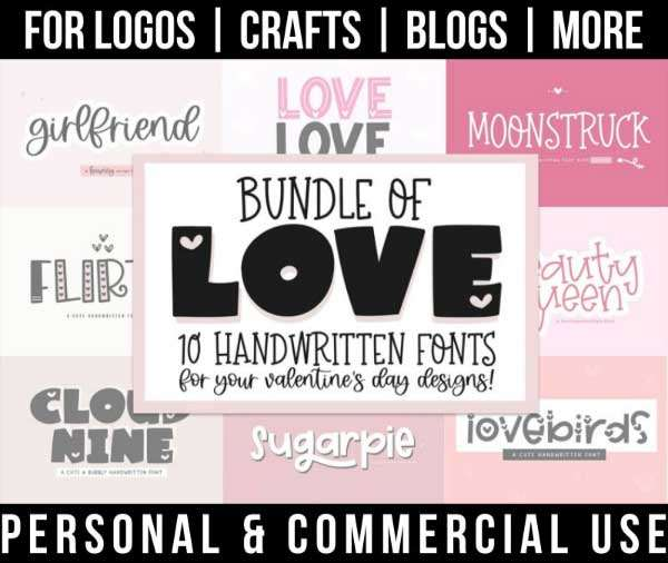 valentine font bundle with 10 lovely handwritten fonts for commercial use.